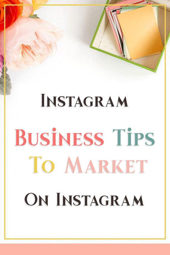 Instagram business tips to market on Instagram