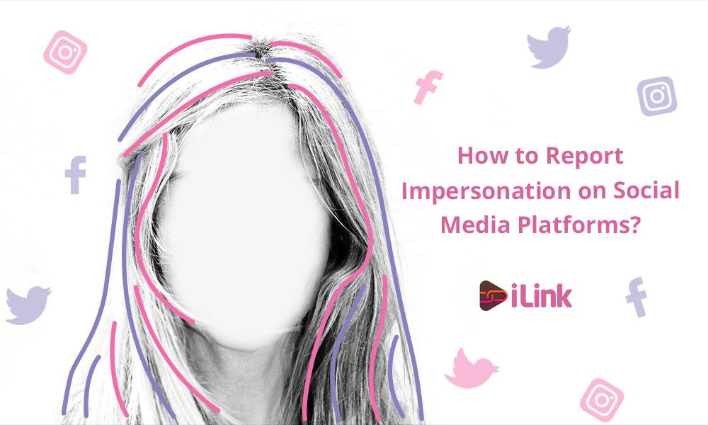 Report Impersonation on Social Media Platforms