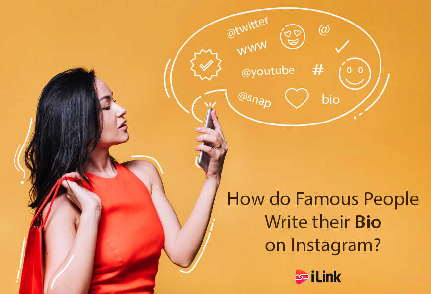 How do Famous People Write their Bio on      | iLink Blog