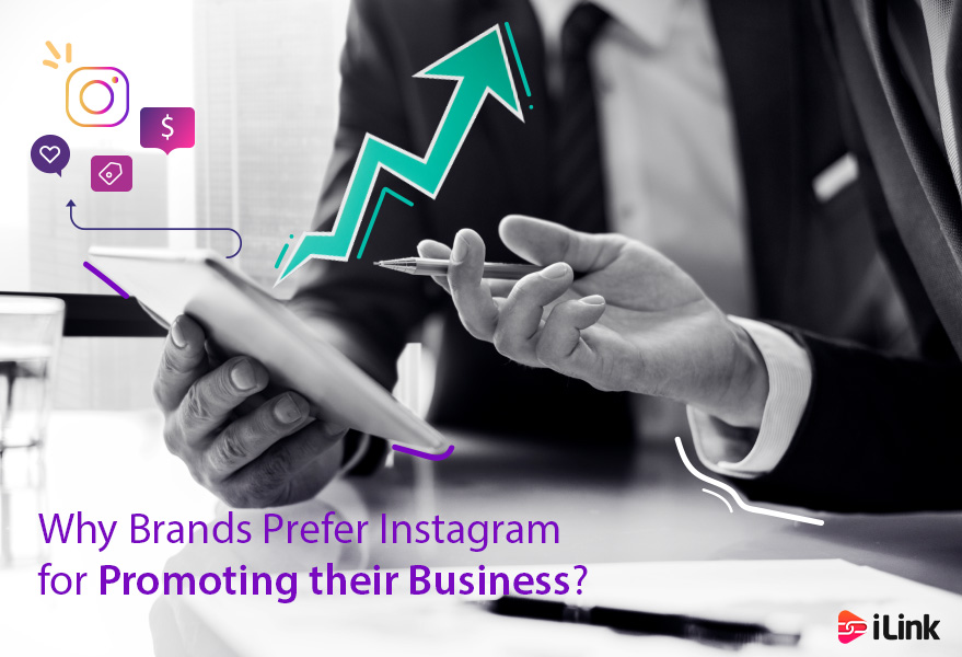 Why Brands Prefer Instagram for Promoting their Business?