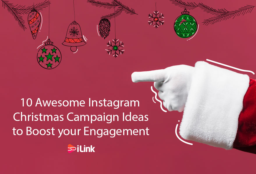10 Awesome Instagram Christmas Campaign Ideas to Boost your Engagement