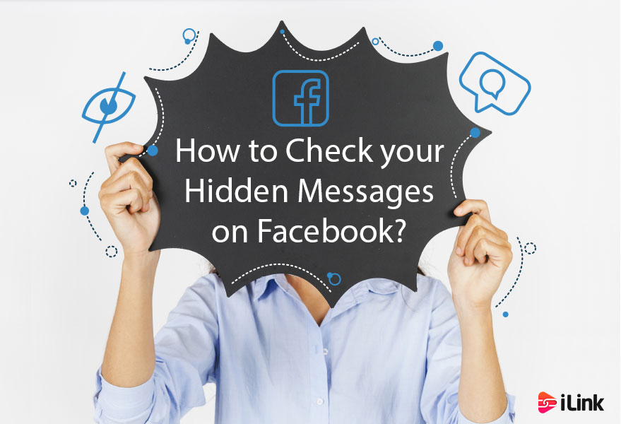 How to Check your Hidden Messages on Facebook?