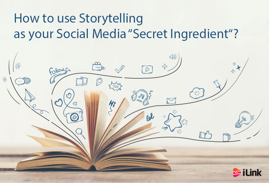 """How to Use Storytelling as your Social Media """"Secret Ingredient""""?"""