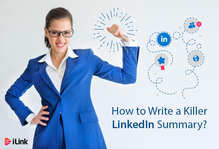 How to Write a Killer LinkedIn Summary?