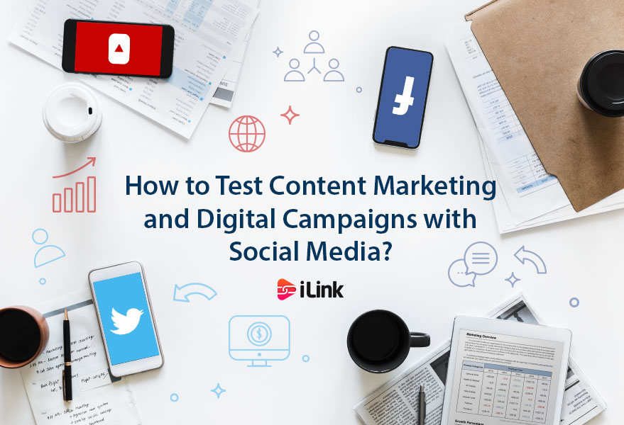 How to Test Content Marketing and Digital Campaigns with Social Media