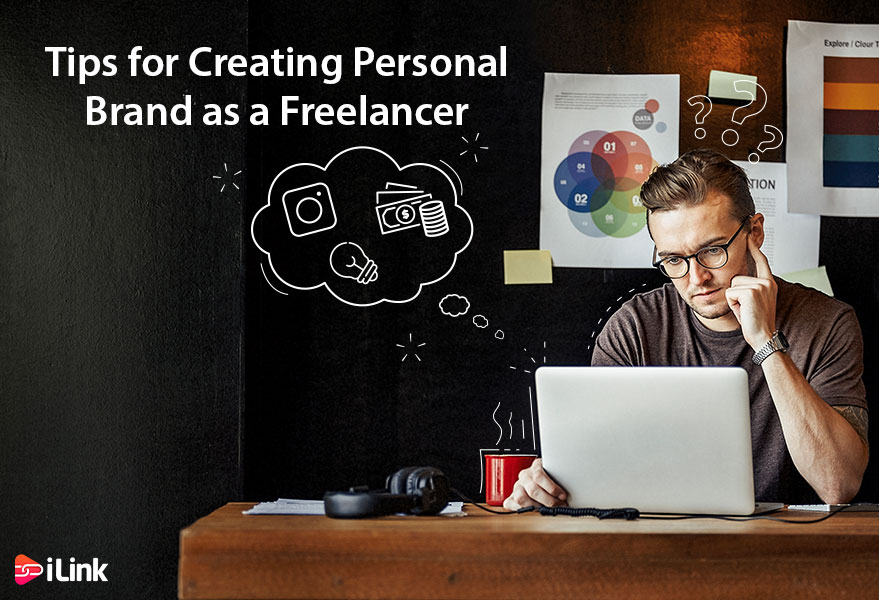 Tips for Creating Personal Brand as a Freelancer