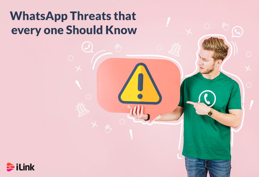 WhatsApp Threats that every one Should Know