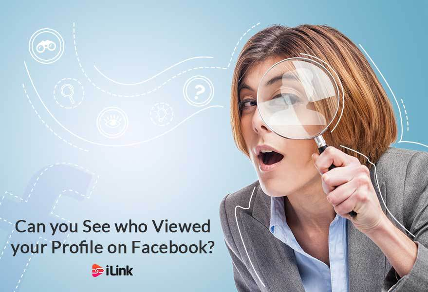 Can you See who Viewed your Profile on Facebook?