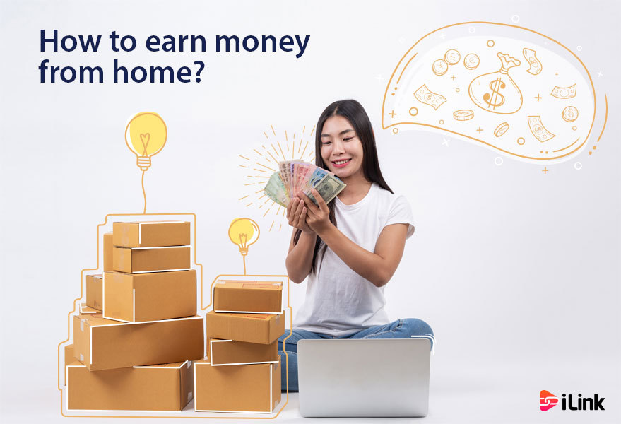 How to earn money from home?