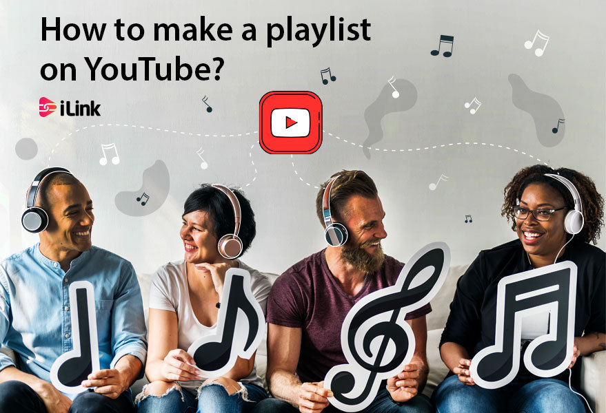 How to make a playlist on YouTube?