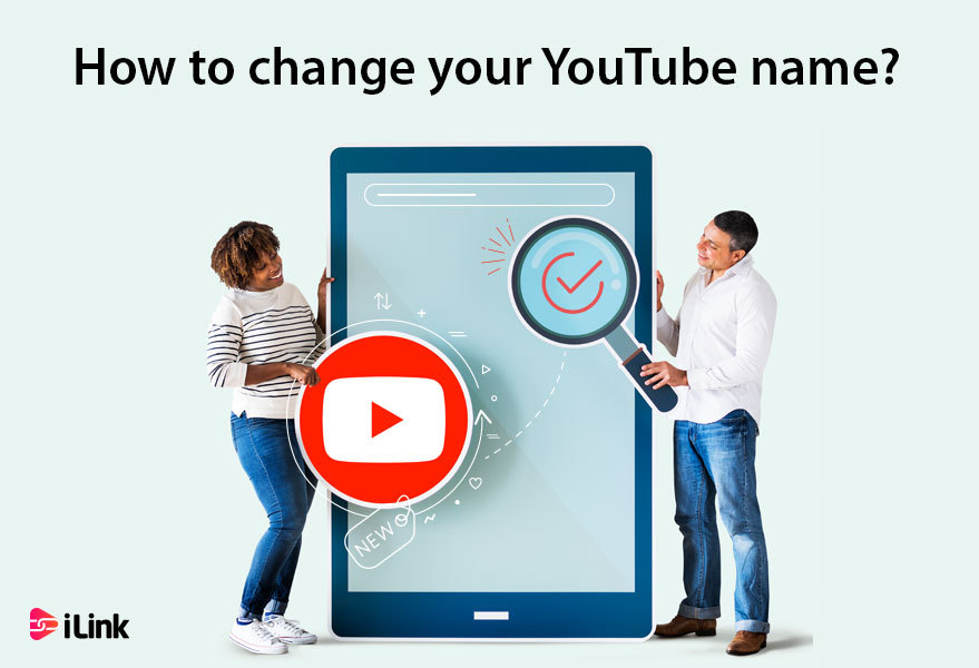 How to change your YouTube name?